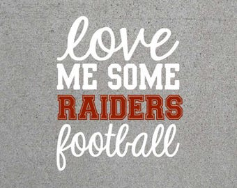 Love Me Some Raiders Football SVG