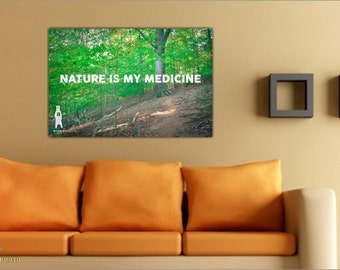 Quote Prints, Typography Art, Gifts for Nature Lover, Cabin Decor, Forest Photography, Nature Quotes, Nature Decor, Nature is my Medicine