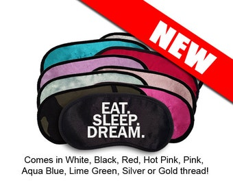 EAT SLEEP DREAM Custom Made Embroidered Eye Mask - favorite on pinterest tumblr instagram polyvore