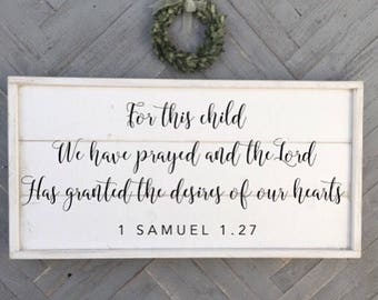 for this child we have prayed, 1 samuel 1:27, bible verse aign, shabby chic wood sign, framed shiplap