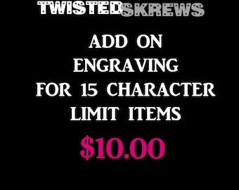 Add on engraving for TwistedSkrews custom items