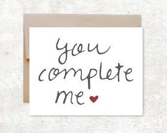 You Complete Me Card - Love Card - Wedding Card - Valentines Card - Anniversary Card