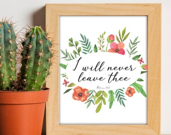 I Will Never Leave Thee, Bible Verse, Bible Journaling, Floral Bible Art, Digital Print, Home Decor Prints, Art Prints, Printable, Christian