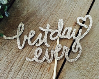 Best Day Ever Cake Topper, Engagement Party Cake Topper, We're Engaged,Bride To Be, Engagement Party Decorations.