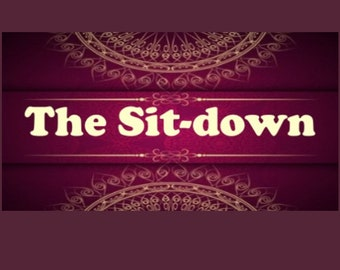 THE SIT-DOWN