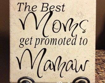 The Best Moms Get Promoted To Mamaw Vinyl Art Decorative Tile