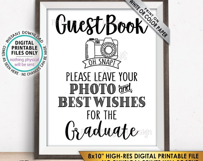 "Guestbook Photo Sign, Leave Photo and Best Wishes for the Graduate Graduation Party Selfie, PRINTABLE 8x10"" Instant Download Graduation Sign"