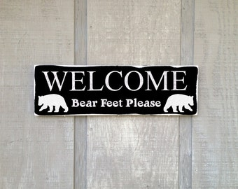 Welcome Bear Feet Please Custom Rustic Distressed Wood Sign Hand Painted Quote Cabin Wall Decor Wall Art Gift Shelf Sitter Rustic Lodge Sign