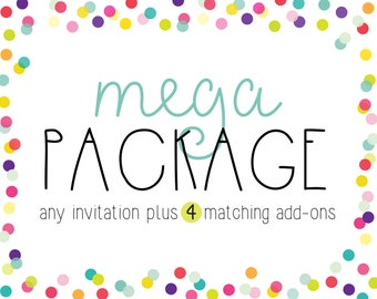 Mega Party Package - Invitation Plus Any 4 Items
