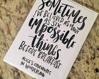 Alice in Wonderland Quote -- prints or cards