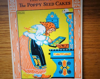 Vintage 1972 Three Stories from The Poppy Seed Cakes By Margery Clark and Pictures by Maud and Miska Petersham SC Book