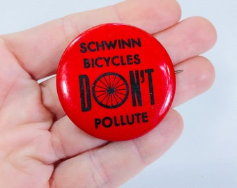 """Vintage Schwinn Bicycle Button Pinback 70s Bicycles Don't Pollute Red 1.5"""" Environmental Activist Cyclist Green Hippie Earth Day"""