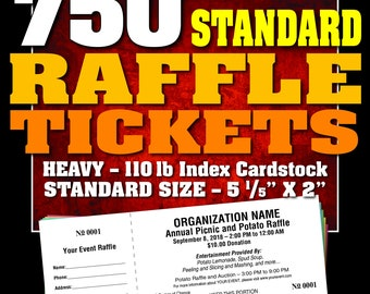750 Standard Raffle Tickets, Customised, Perforated and Numbered