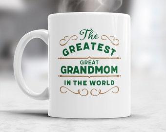 Great Grandmom Gift, Greatest Great Grandmom, Great Grandmom Mug, Birthday Gift For Great Grandmom! Great Grandmom, Great Grandmom Present