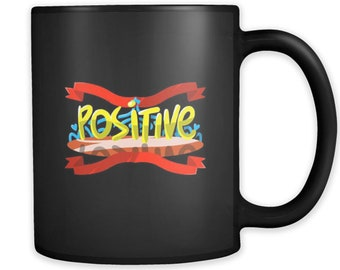 Positive Inspirational Encouraging Black 11oz Mug