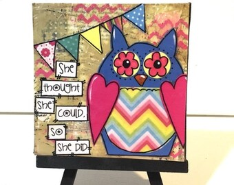 FIVE YEAR SALE Owl Print, Print and Easel Set, she thought she could