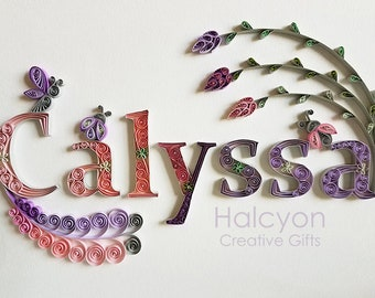 Custom Name Wall Hanging: Quilling, Calyssa, Khloe, Girl Bedroom or Nursery Decor