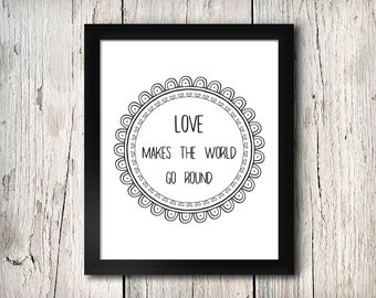 Love makes the world go round - digital print - 8x10 inch - instant download - Wall Art - Home Decor - Romantic
