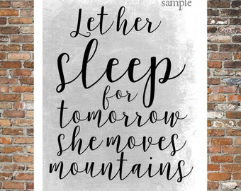 LET HER SLEEP, Tomorrow She Will Move Mountains, Quote, Saying, Printable Wall Art, Print At Home, purple, nursery