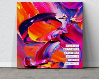 Motivational Quote Canvas, Colorful Wall Art, Abstract Canvas, Home Decor, Inspiration, Large Canvas Print, Gallery Wrap Canvas, Painting