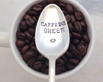 CAFFEINE QUEEN, crown, handstamped coffee spoon, coffee addict, spoon for tea