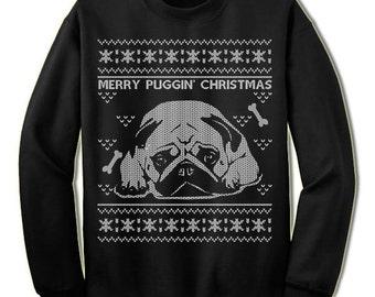 Pug Ugly Christmas Sweater. Merry Puggin Christmas Sweater Sweatshirt. Pet Dog Owner Lover Gift.