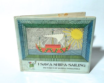 Stunning Pen and Ink Illustrations! Vintage 1970s 'I Saw A Ship A Sailing' Children's Book by Janina Domanska