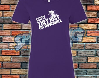 Just Go Downhill Ladies Tee