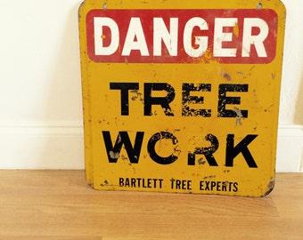 Vintage danger tree work yellow sign