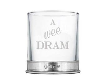 A WEE DRAM Whiskey Glass