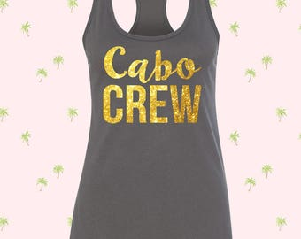 Cabo Crew Tank Tops, Bachelorette Tank top for bachelorette parties, Hola Beaches, Mexico Trip