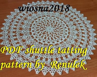 "napkin ""Wiosna2018"" PDF Original Shuttle Tatting Pattern by Renulek. Instant Digital Download. Tatting yourself gift. lace napkin."