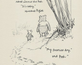 What day is it? - asked Winnie the Pooh - Pooh Quotes classic vintage style poster print #13