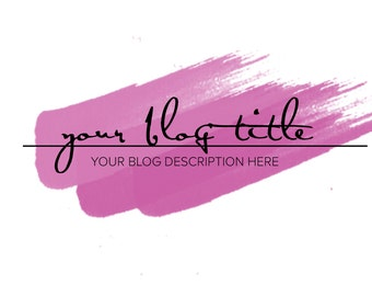 Premade Custom Girly Header For Bloggers, Girly Header, Watercolour header, Blogger Header, Wordpress, Custom, Theme, Pink, Chic,