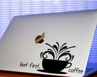 But First Coffee Decal-Coffee Computer Sticker-Coffee Decal-Computer Sticker-Coffee Laptop Decal