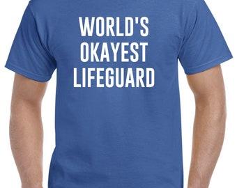 Lifeguard Shirt-World's Okayest Lifeguard T Shirt Gift for Lifeguard Men Women