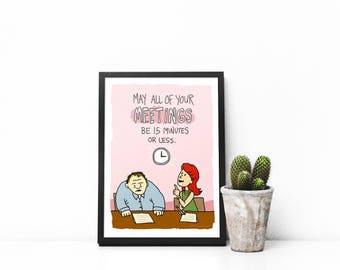 Meeting Humor Art Print, Office Humor, Office Decor, Funny Print, Humorous Print, Workplace Humor