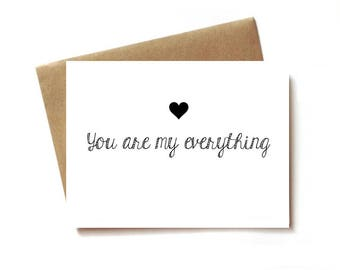 love card for boyfriend, girlfriend, husband, wife. birthday or anniversary, you are my everything
