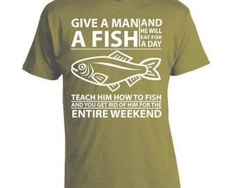 Give a Man a Fish - Fishing T-shirt