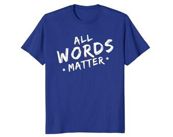 Kindness Gift - Bullying Tee - Bully T Shirt - Bullying Top - Bully Tee Shirt - All Words Matter