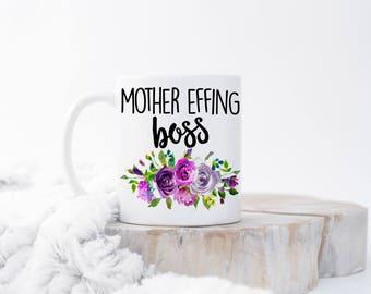 Mother Effing Boss Mug, Lady Boss Mugs, Girl Boss Coffee Mug, Best Boss Mug, Female Boss Gift, Funny Boss Gifts, Woman Boss, Boss Lady Cups