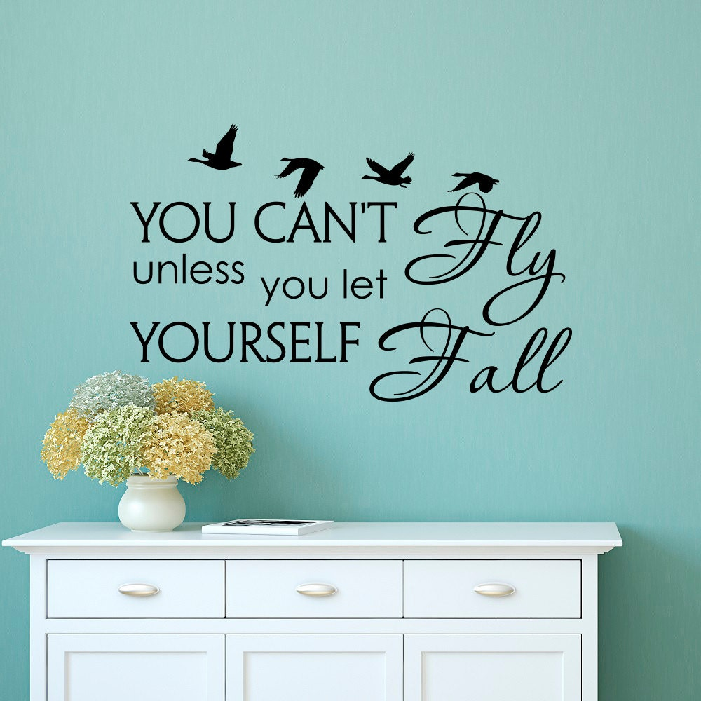 Wall decal quote you cant fly unless you let yourself zoom solutioingenieria Gallery