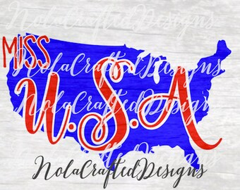 Miss USA svg - Girls 4th of July Svg - Girls Fourth of July Svg - cut file, dxf, png Silhouette or Cricut