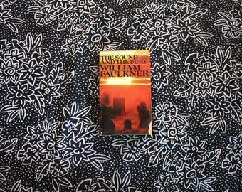 The Sound nd The Fury By William Faulkner Vintage 1960s Vintage Paperback Book.  Classic Literature William Faulkner Paperback Book
