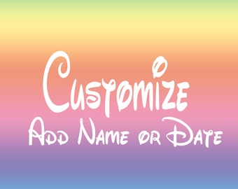 Customize with Name or Date - This is an Add On Item - Does not Apply to All Shirts in my Shop - Please Check Before Purchasing