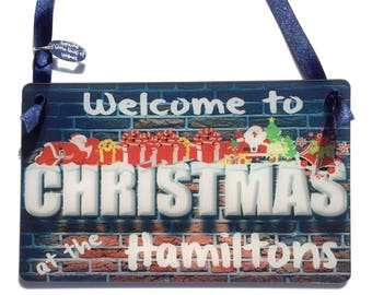 Christmas Welcome Sign Personalised with FAMILY SURNAME 'Welcome to Christmas at the xx' Door Wall Plaque Xmas Gift - Little Shop of Wishes
