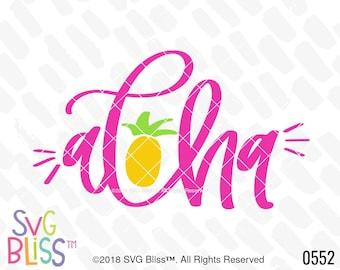 Aloha SVG, Pineapple, Summer, Tropical, Vacation, Cute, Handlettered, Original, Cricut & Silhouette Compatible Cut File, DXF, SVG Bliss