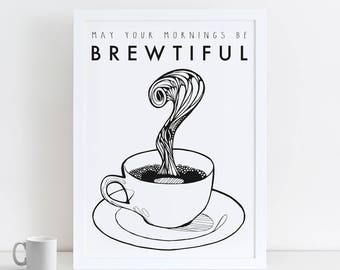 A1 Coffee Print | Coffee Pun | Inspirational Poster | Motivational Quote | Home Coffee Gift