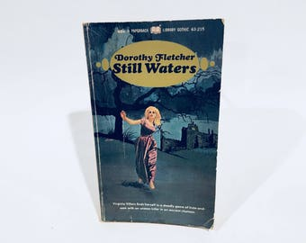 Vintage Gothic Romance Book Still Waters by Dorothy Fletcher 1969 Paperback
