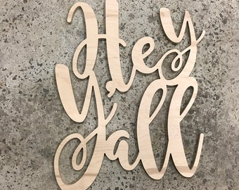 FAST SHIPPING Hey Y'all Southern Hello Unfinished Wooden Door Hanger